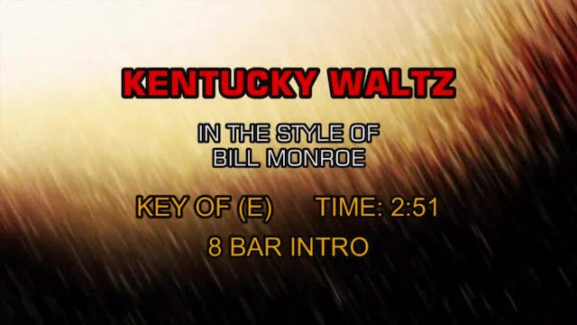Bill Monroe - Kentucky Waltz