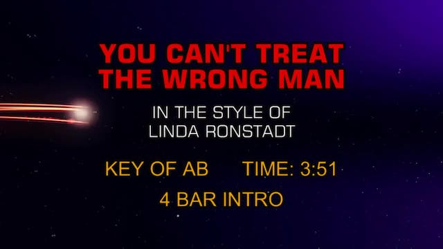 Linda Ronstadt - You Can't Treat The ...