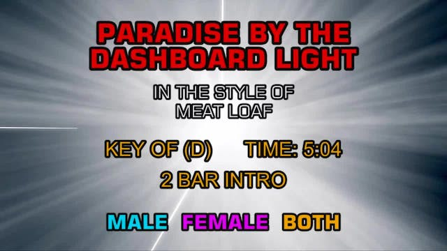 Meat Loaf - Paradise By The Dashboard...