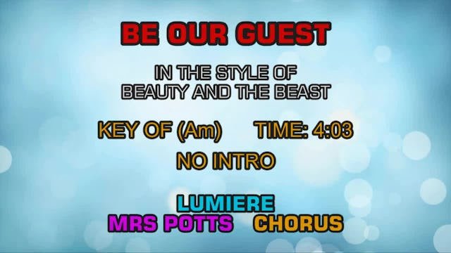 Beauty And The Beast - Be Our Guest