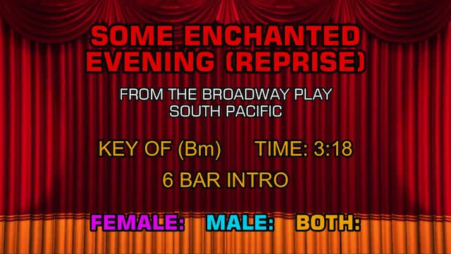 South Pacific - Some Enchanted Evenin...