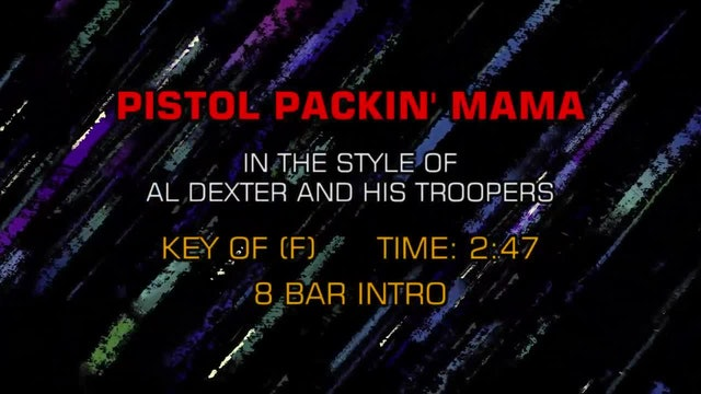 Al Dexter And His Troopers - Pistol Packin' Mama