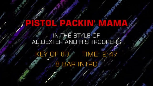 Al Dexter And His Troopers - Pistol P...