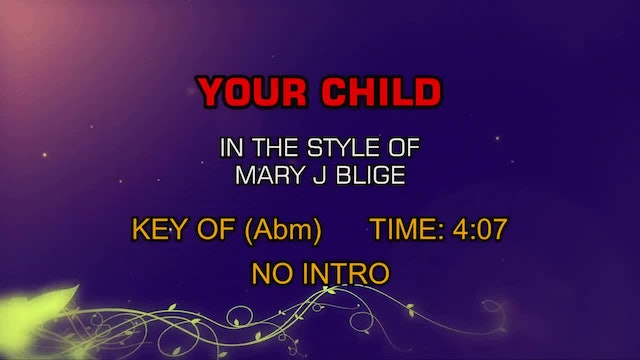 Mary J Blige - Your Child
