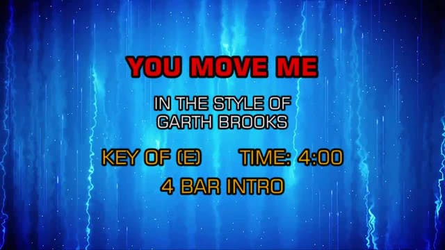 Garth Brooks - You Move Me