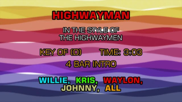 Willie Nelson, Waylon Jennings, Johnny Cash & Kris Kristofferson (The Highwaymen) - Highwayman