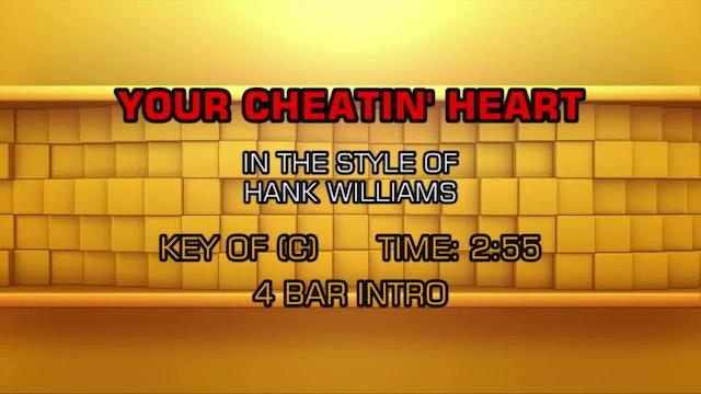 Hank Williams - Your Cheatin' Heart