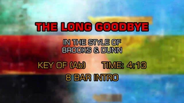 Brooks & Dunn - Long Goodbye, The