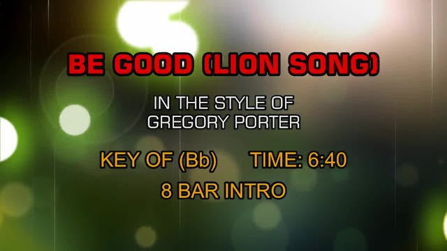 Gregory Porter - Be Good (Lion Song)