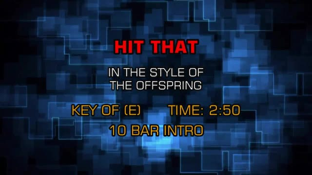 Offspring, The - Hit That