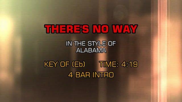 Alabama - There's No Way