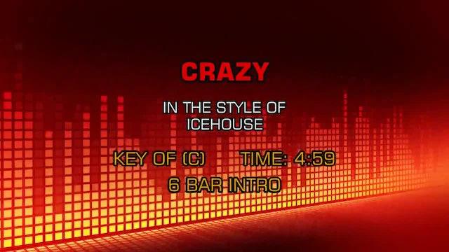 Icehouse - Crazy