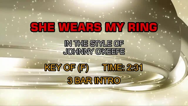 Johnny O'Keefe - She Wears My Ring