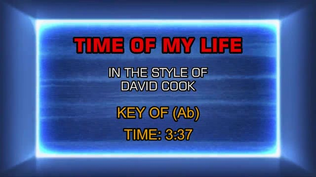 David Cook - Time Of My Life, The