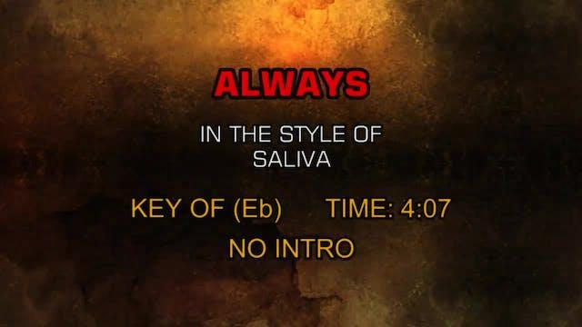 Saliva - Always