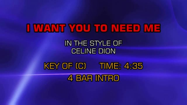 Celine Dion - I Want You To Need Me