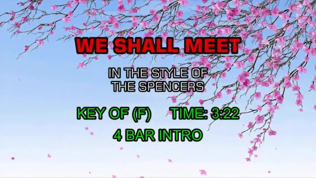 Spencers, The - We Shall Meet