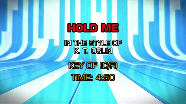 K. T. Oslin - Hold Me