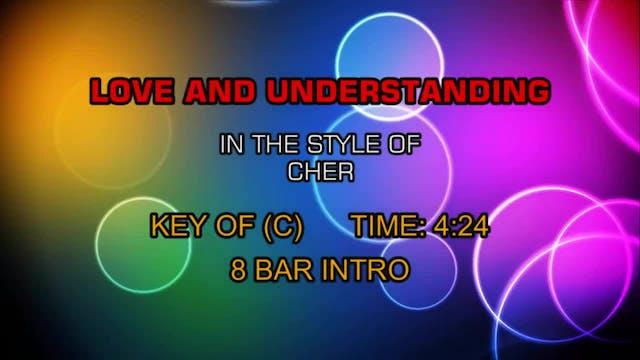 Cher - Love And Understanding