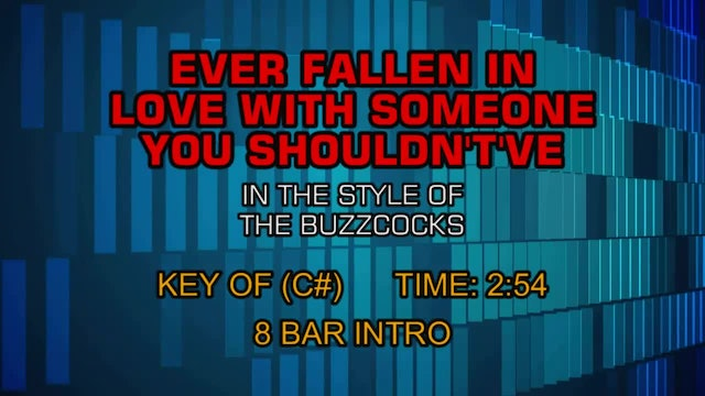 The Buzzcocks - Ever Fallen In Love With Someone You Shouldn't've