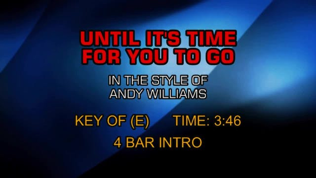 Andy Williams - Until It's Time For Y...