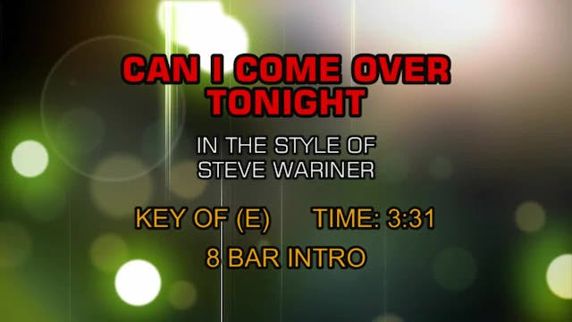 Steve Wariner - Can I Come Over Tonight