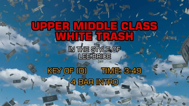 Lee Brice - Upper Middle Class White Trash