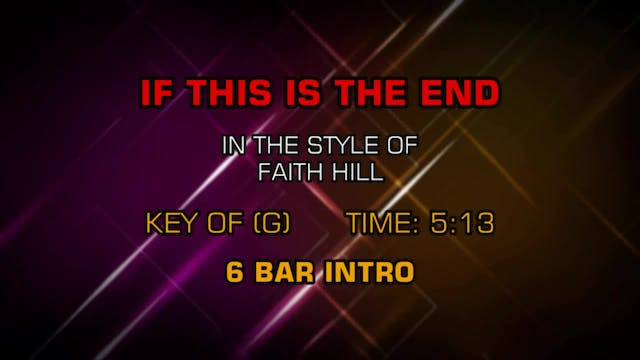 Faith Hill - If This Is The End