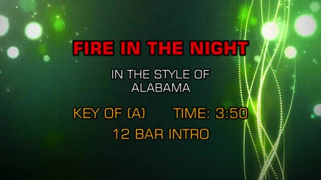 Alabama - Fire In The Night