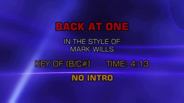 Mark Wills - Back At One