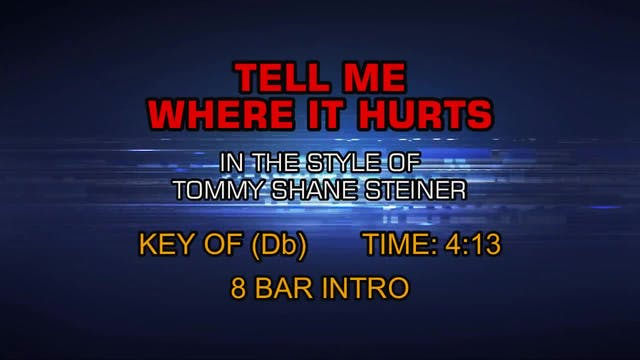 Tommy Shane Steiner - Tell Me Where I...