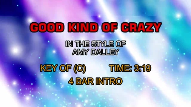 Amy Dalley - Good Kind Of Crazy