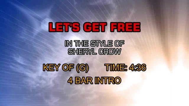 Sheryl Crow - Let's Get Free