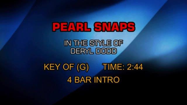 Deryl Dodd - Pearl Snaps
