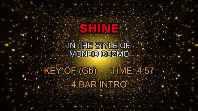 Mondo Cozmo - Shine