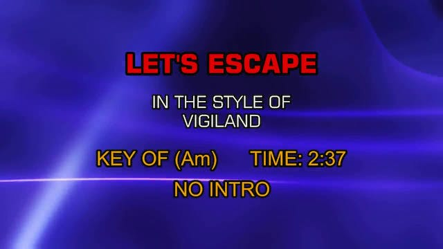 Vigiland - Let's Escape