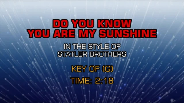 Statler Brothers, The - Do You Know You Are My Sunshine