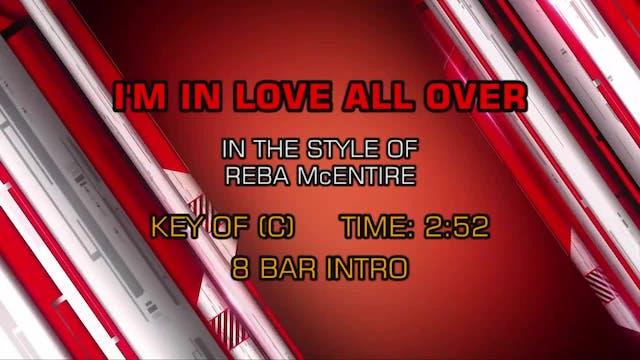 Reba McEntire - I'm In Love All Over