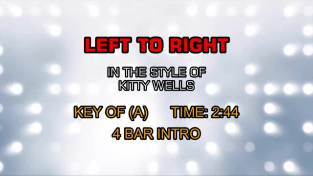 Kitty Wells - Left To Right