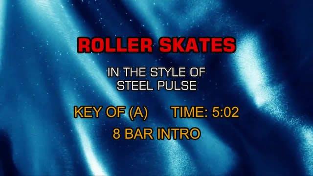 Steel Pulse - Roller Skates