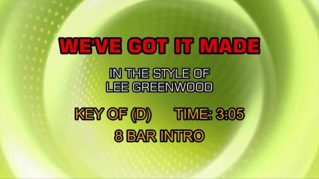 Lee Greenwood - We've Got It Made