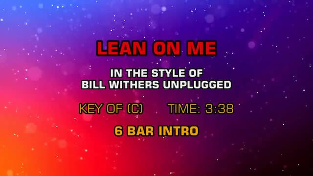 Bill Withers - Unplugged - Lean On Me