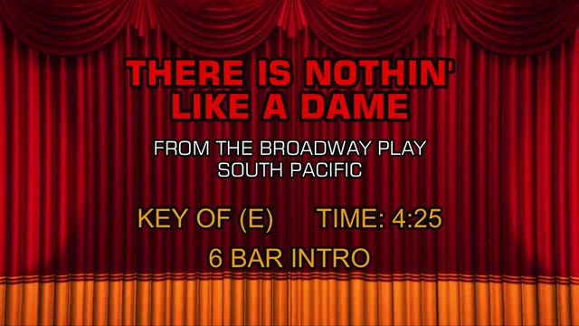 South Pacific - There is Nothin' Like a Dame
