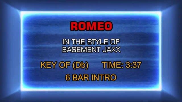 Basement Jaxx - Romeo