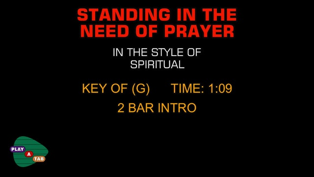 Traditional Gospel - Standing In The Need Of Prayer - Play A Tab