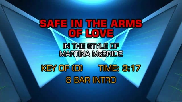 Martina McBride - Safe In The Arms Of...
