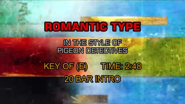 Romantic Type - Pigeon Detectives