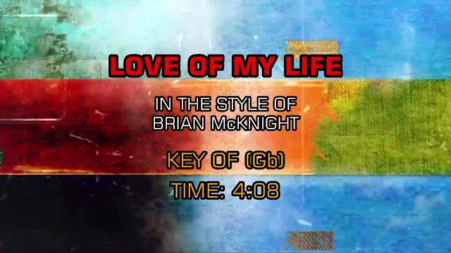 Brian McKnight - Love Of My Life