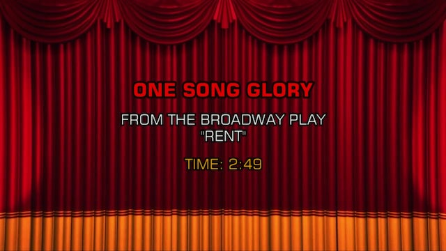 Songs From Rent - One Song Glory