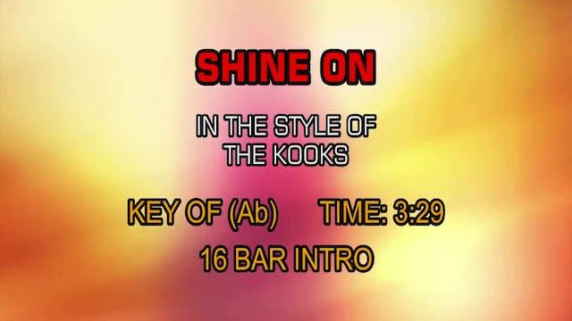 The Kooks - Shine On